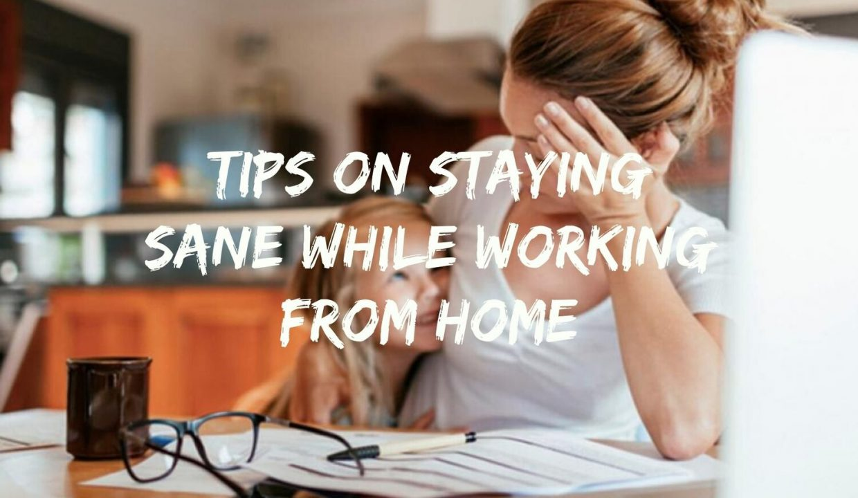 Schools out? A few tips for your sanity while working from home.
